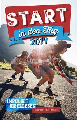 Start in den Tag 2019 von Büchle,  Matthias, Diener,  Michael, Hüttmann,  Karsten, Kopp,  Hansjörg, Kuttler,  Cornelius, Müller,  Wieland, Rösel,  Christoph