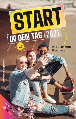 Start in den Tag 2021 von Büchle,  Matthias, Diener,  Michael, Hüttmann,  Karsten, Kopp,  Hansjörg, Kuttler,  Cornelius, Müller,  Wieland, Rösel,  Christoph