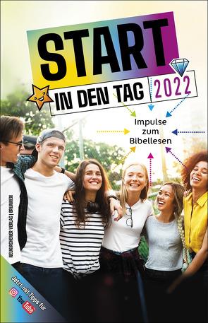 Start in den Tag 2022 von Büchle,  Matthias, Diener,  Michael, Hüttmann,  Karsten, Kopp,  Hansjörg, Kuttler,  Cornelius, Müller,  Wieland, Pahl,  Chris, Rösel,  Christoph