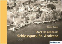 Start ins Leben im Schlosspark St. Andreas von Bucher,  Walter