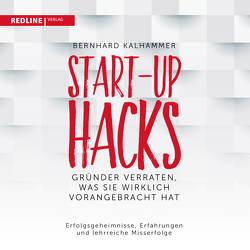 Start-up Hacks von Kalhammer,  Bernhard