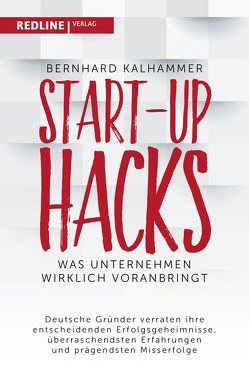 Start-up Hacks von Kalhammer,  Bernhard