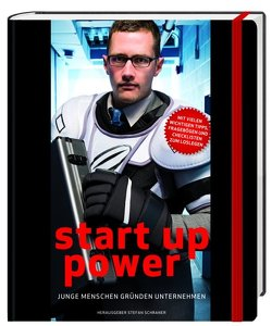 Start up Power von Schraner,  Stefan