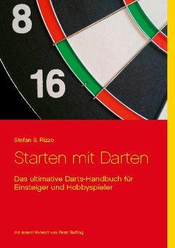 Starten mit Darten von Rizzo,  Stefan S.