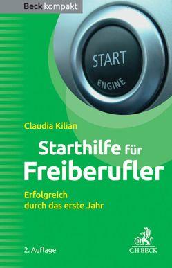 Starthilfe für Freiberufler von Kilian,  Claudia