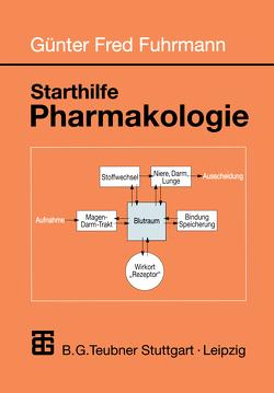 Starthilfe Pharmakologie von Fuhrmann,  Günter Fred