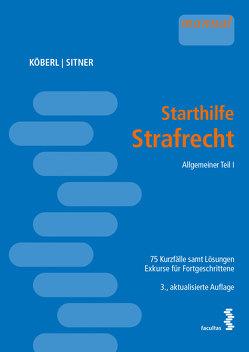 Starthilfe Strafrecht von Köberl,  Katharina, Sitner,  Marek