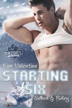 Starting Six: Sienna und Ridley von Valentine,  Kim