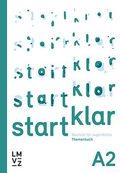 startklar – Deutsch für Jugendliche A2 von Autorenteam