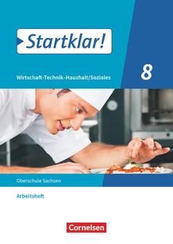 Startklar! – Wirtschaft-Technik-Haushalt/Soziales – Sachsen – 8. Schuljahr