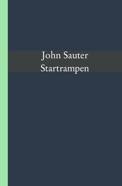 Startrampen von Sauter,  John