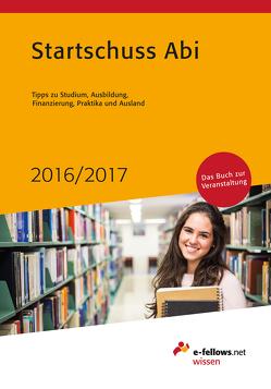 Startschuss Abi 2016/2017 von Hies,  Michael, Kremplewski,  Agatha