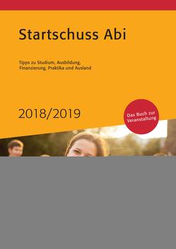 Startschuss Abi 2018/2019 von Hies,  Michael, Wassermann,  Julia