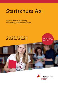 Startschuss Abi 2020/2021 von Hies,  Michael, Tießen,  Nina