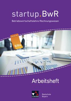 startup.BwR Realschule Bayern / startup.BwR RS Bayern AH 8 IIIa von Friedrich,  Manuel, Geiger,  Jens, Kohnhäuser,  Nicole, Meier,  Constanze