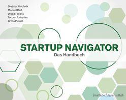 Startup Navigator von Antretter,  Torben, Grichnik,  Dietmar, Heß,  Manuel, Probst,  Diego, Pukall,  Britta
