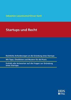 Startups und Recht von Laoutoumai,  Sebastian, Sanli,  Orcun
