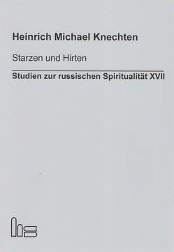 Starzen und Hirten von Knechten,  Heinrich M.