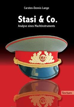 Stasi & Co. – Analyse eines Machtinstruments von Lange,  Carsten D