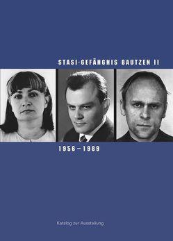 Stasi-Gefängnis Bautzen II, 1956–1989 von Hattig,  Susanne, Klewin,  Silke, Liebold,  Cornelia, Morré,  Jörg