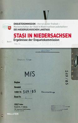 Stasi in Niedersachsen von Enquetekommission »Verrat an der Freiheit –Machenschaften der Stasi in Niedersachsen aufarbeiten« des Niedersächsischen Landtags, Niedersächsischer Landtag