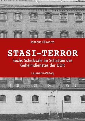 Stasi-Terror von Ellsworth,  Johanna