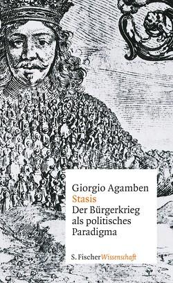 Stasis von Agamben,  Giorgio, Hack,  Michael
