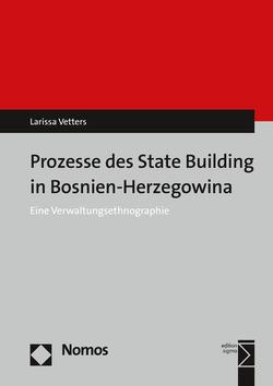 State-Building in Bosnien und Herzegowina von Vetters,  Larissa