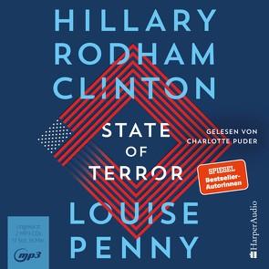 State of Terror (ungekürzt) von Penny,  Louise, Puder,  Charlotte, Rodham Clinton,  Hillary, Uplegger,  Sybille