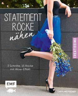 Statement-Röcke nähen von Fischer,  Caroline