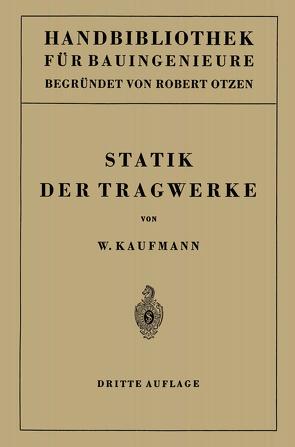 Statik der Tragwerke von Kaufmann,  Walther