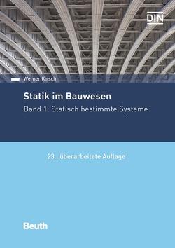 Statik im Bauwesen von Kirsch,  Werner