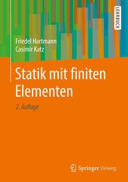Statik mit finiten Elementen von Hartmann,  Friedel, Katz,  Casimir
