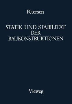 Statik und Stabilität der Baukonstruktionen von Petersen,  Christian