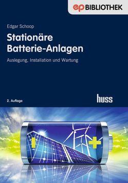 Stationäre Batterie-Anlagen von Schoop,  Edgar