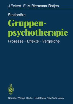 Stationäre Gruppen-psychotherapie von Biermann-Ratjen,  Eva-M., Eckert,  Jochen