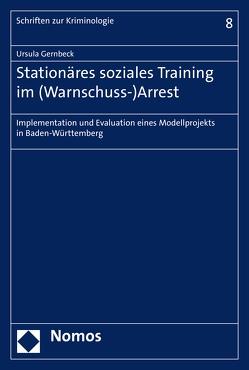 Stationäres soziales Training im (Warnschuss-)Arrest von Gernbeck,  Ursula