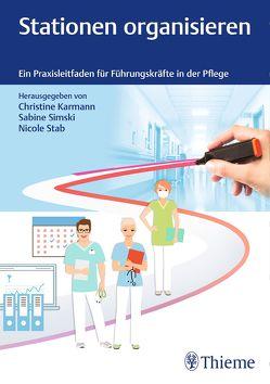 Stationen organisieren von Karmann,  Christine, Simski,  Sabine, Stab,  Nicole