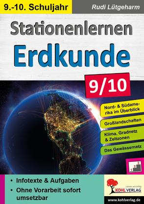 Stationenlernen Erdkunde / Klasse 9-10 von Lütgeharm,  Rudi