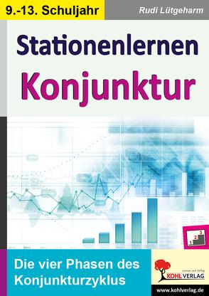 Stationenlernen Konjunktur von Lütgeharm,  Rudi