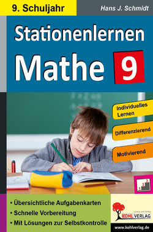 Stationenlernen Mathe / Klasse 9 von Schmidt,  Hans-J.