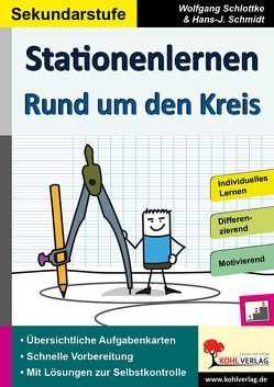 Stationenlernen Rund um den Kreis von Schlottke,  Wolfgang, Schmidt,  Hans-J.
