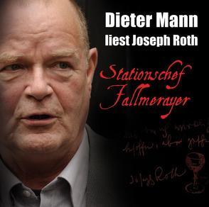 Stationschef Fallmerayer von Mannn,  Dieter, Roth,  Joseph