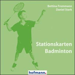 Stationskarten Badminton von Frommann,  Bettina, Stark,  Daniel