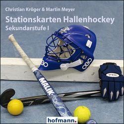 Stationskarten Hallenhockey von Kröger,  Christian, Meyer,  Martin