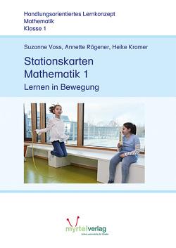 Stationskarten Mathematik 1 von Kramer,  Heike, Rögener,  Annette, Voss,  Suzanne