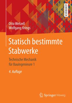 Statisch bestimmte Stabwerke von Krings,  Wolfgang, Wetzell,  Otto