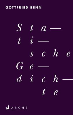 Statische Gedichte von Benn,  Gottfried, Winkler,  Ron