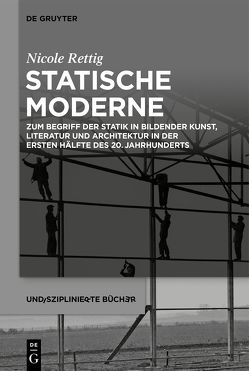 Statische Moderne von Rettig,  Nicole