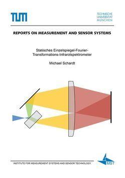 Statisches Einzelspiegel-Fourier-Transformations-Infrarotspektrometer von Schardt,  Michael